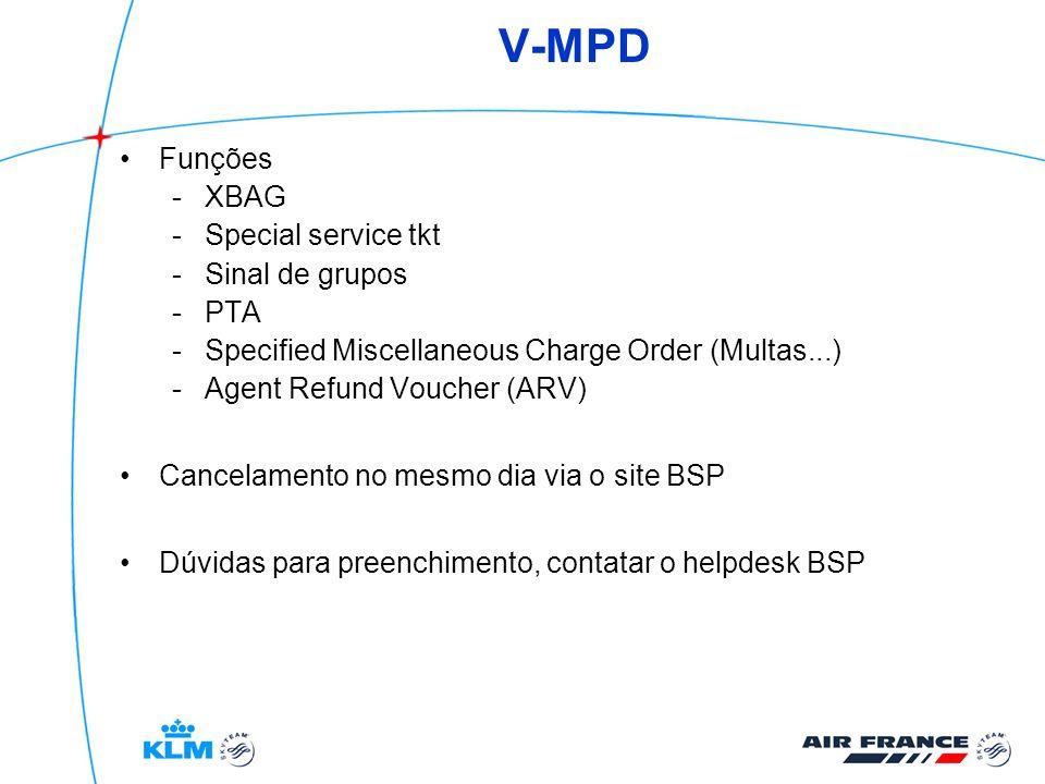 V-MPD Funções XBAG Special service tkt Sinal de grupos PTA