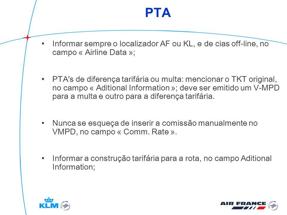 PTAInformar sempre o localizador AF ou KL, e de cias off-line, no campo « Airline Data »;