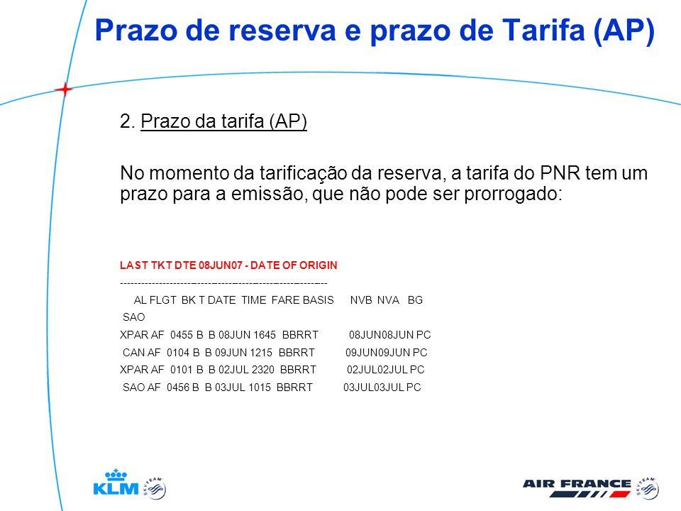 Prazo de reserva e prazo de Tarifa (AP)