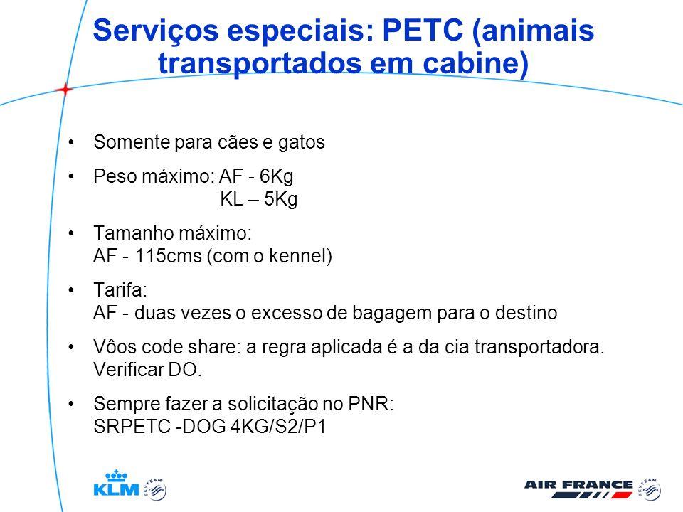 Serviços especiais: PETC (animais transportados em cabine)