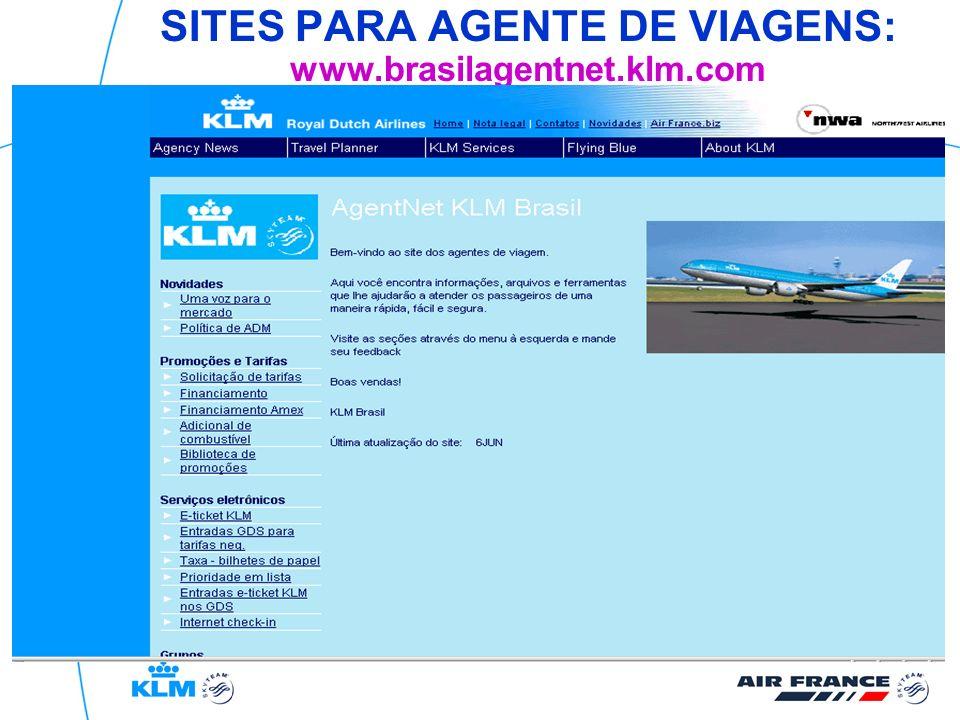 SITES PARA AGENTE DE VIAGENS: www.brasilagentnet.klm.com