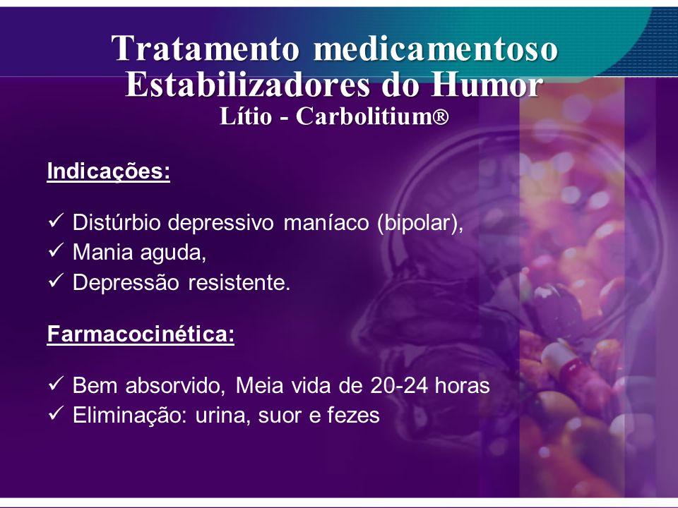 Tratamento medicamentoso Estabilizadores do Humor Lítio - Carbolitium