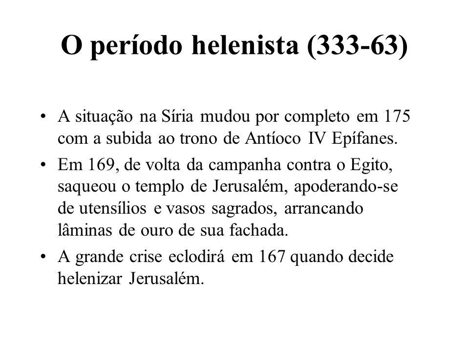 O período helenista (333-63)