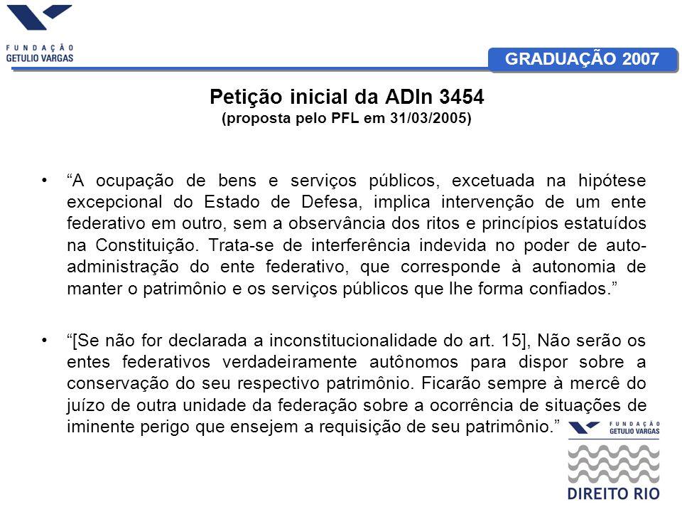 Petição inicial da ADIn 3454 (proposta pelo PFL em 31/03/2005)