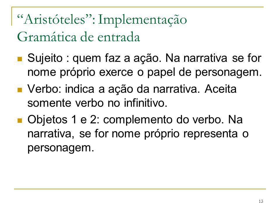 Aristóteles : Implementação Gramática de entrada