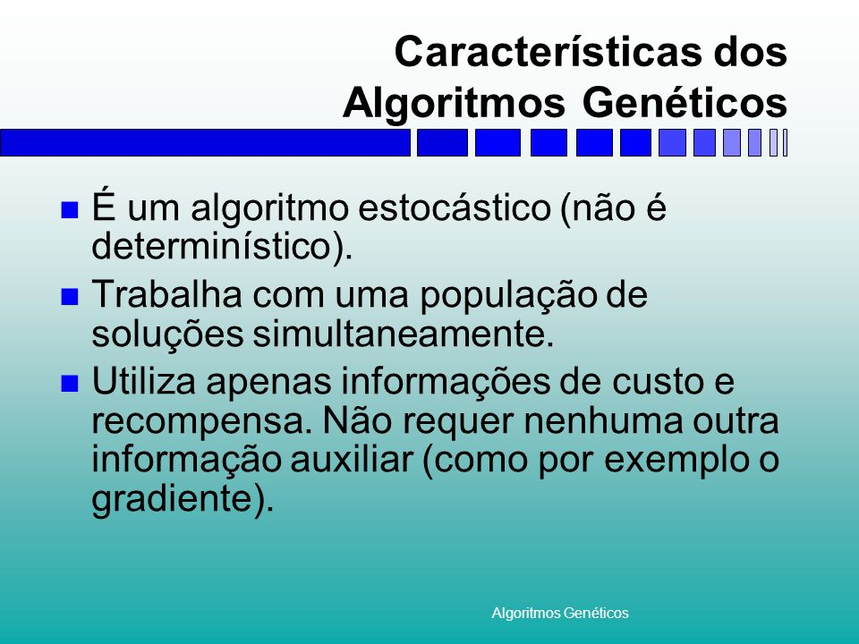 Características dos Algoritmos Genéticos