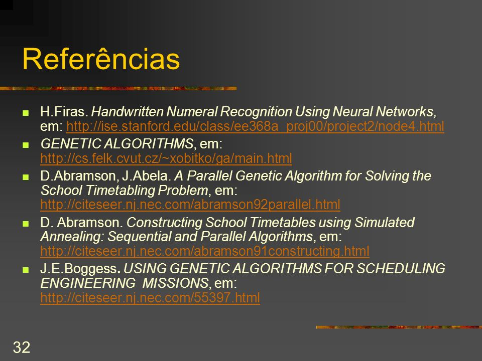 Referências H.Firas. Handwritten Numeral Recognition Using Neural Networks, em: http://ise.stanford.edu/class/ee368a_proj00/project2/node4.html.