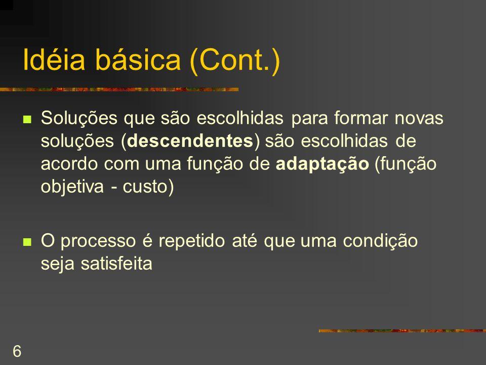 Idéia básica (Cont.)