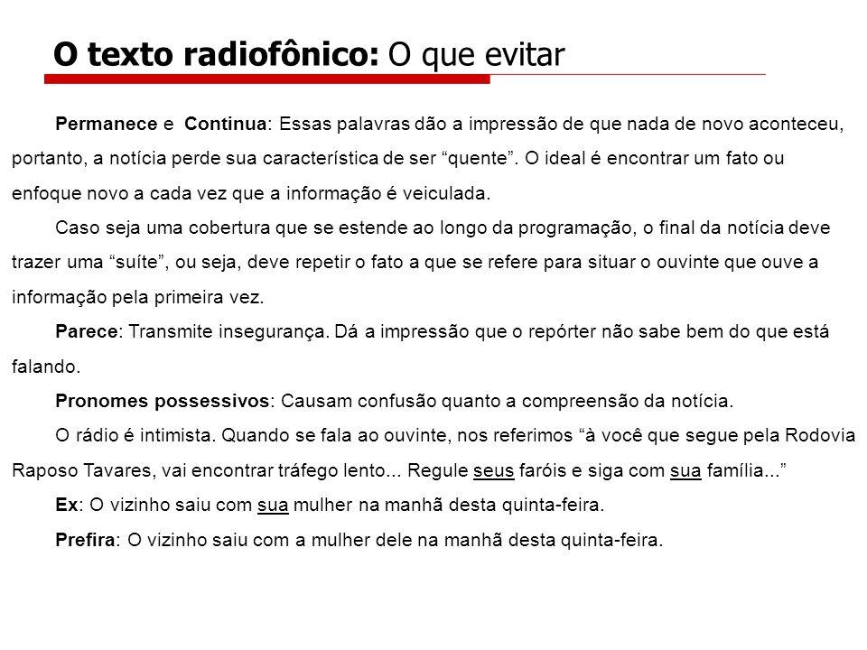 O texto radiofônico: O que evitar