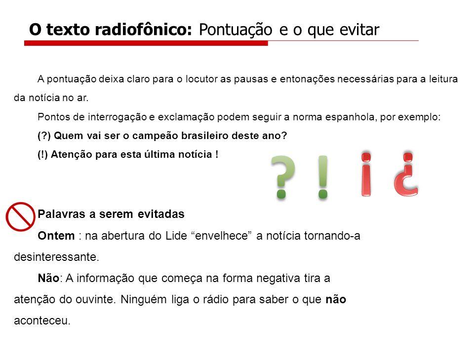O texto radiofônico: Pontuação e o que evitar