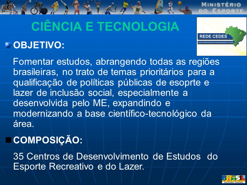 CIÊNCIA E TECNOLOGIA OBJETIVO: