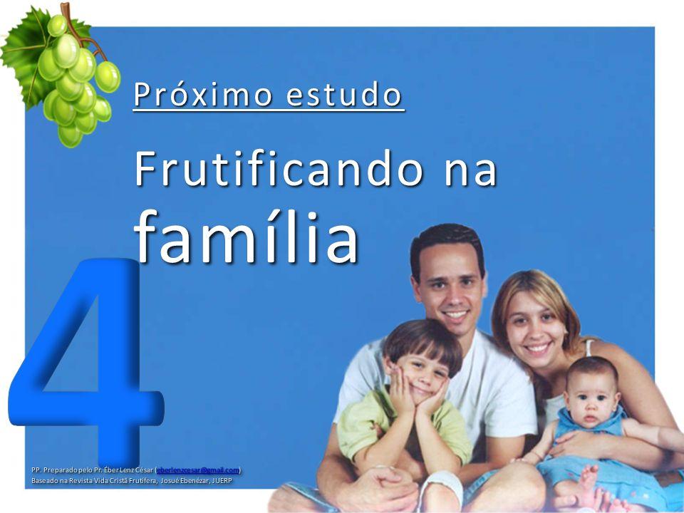 Frutificando na família