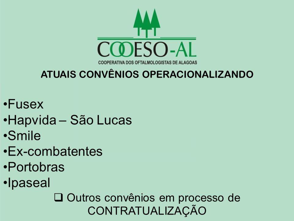 Fusex Hapvida – São Lucas Smile Ex-combatentes Portobras Ipaseal