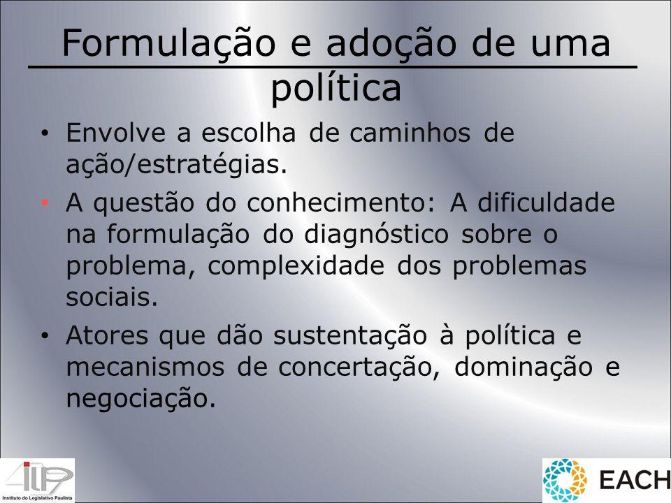Formulação e adoção de uma política