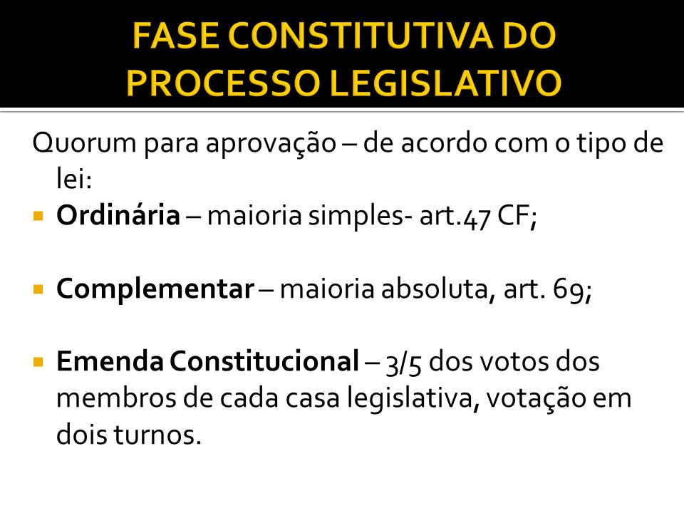 FASE CONSTITUTIVA DO PROCESSO LEGISLATIVO