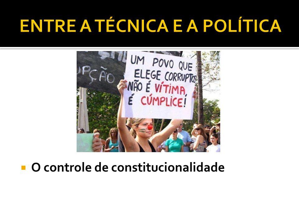 ENTRE A TÉCNICA E A POLÍTICA