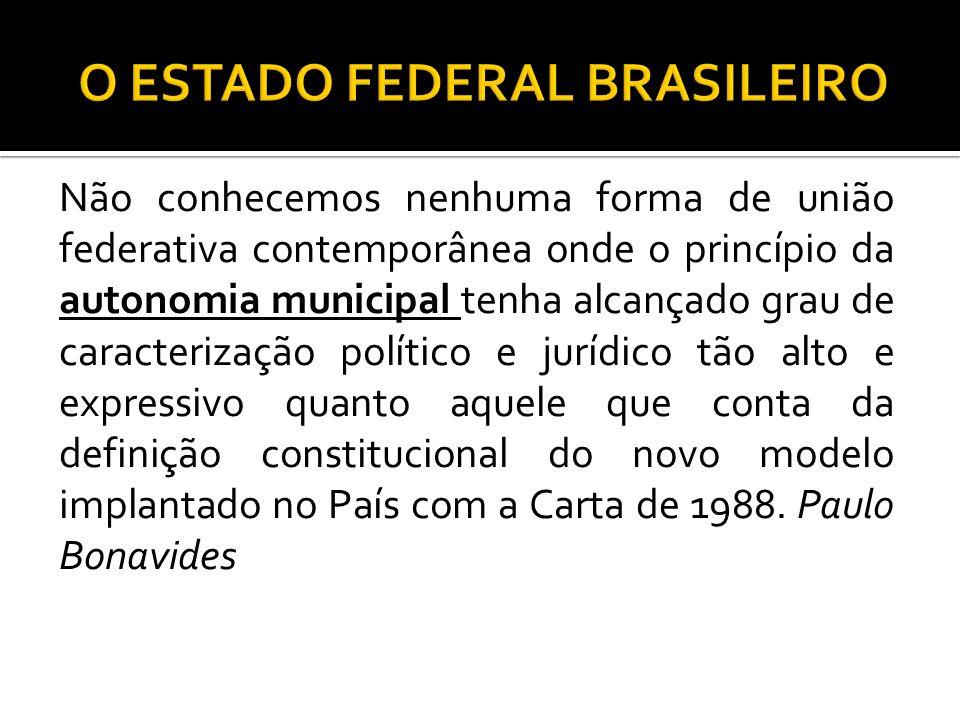 O ESTADO FEDERAL BRASILEIRO