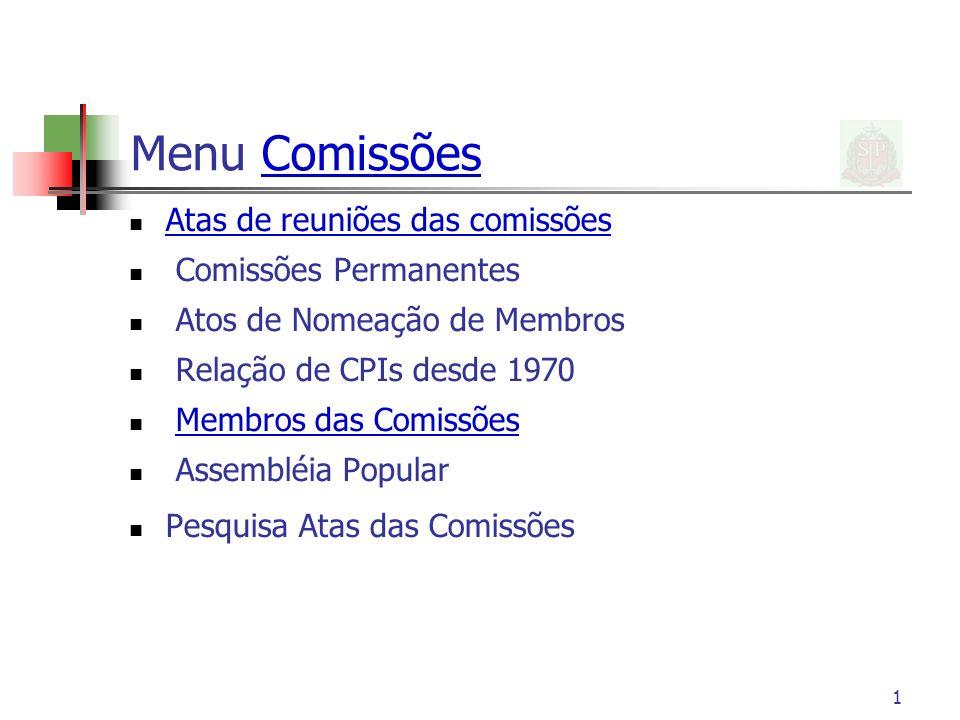 Menu Comissões Atas de reuniões das comissões Comissões Permanentes