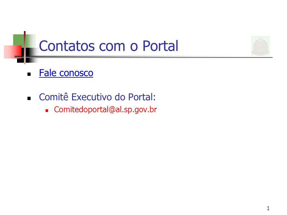 Contatos com o Portal Fale conosco Comitê Executivo do Portal:
