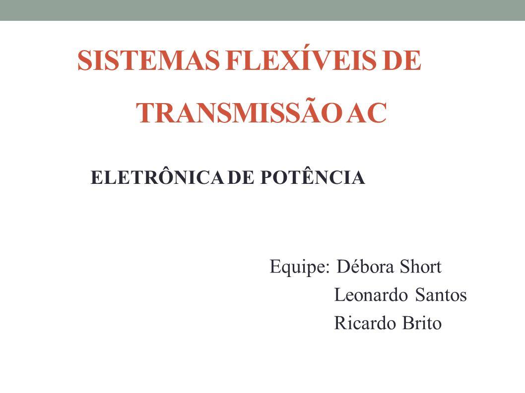 SISTEMAS FLEXÍVEIS DE TRANSMISSÃO AC