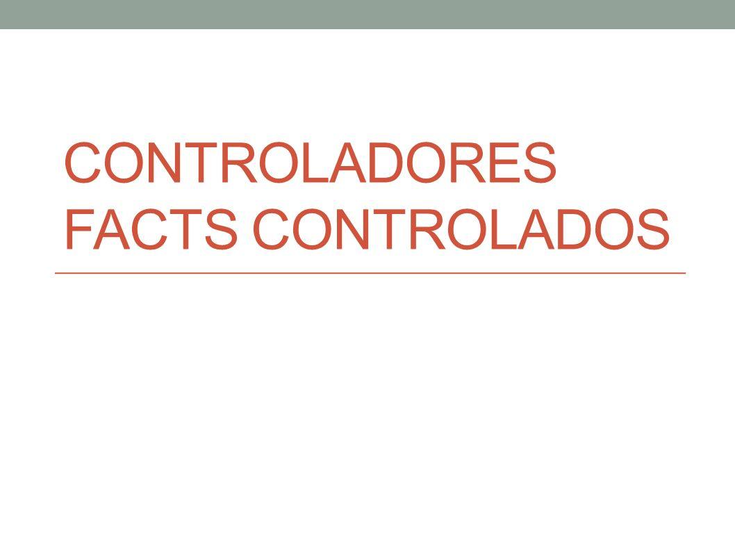 Controladores facts controlados