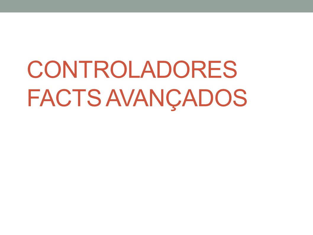 CONTROLADORES FACTS AVANÇADOS