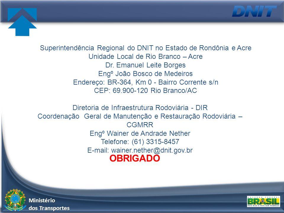 Superintendência Regional do DNIT no Estado de Rondônia e Acre