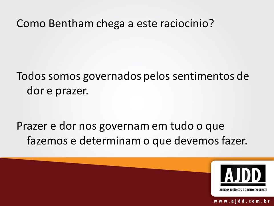 Como Bentham chega a este raciocínio