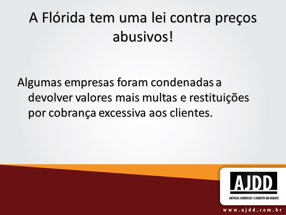 A Flórida tem uma lei contra preços abusivos!