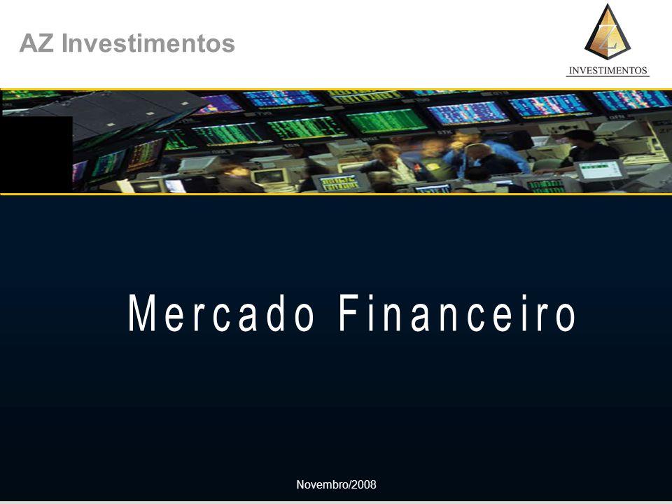AZ Investimentos Mercado Financeiro Novembro/2008