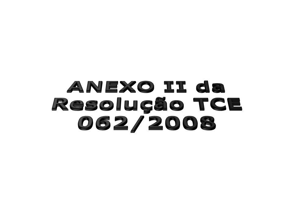 ANEXO II da Resolução TCE 062/2008