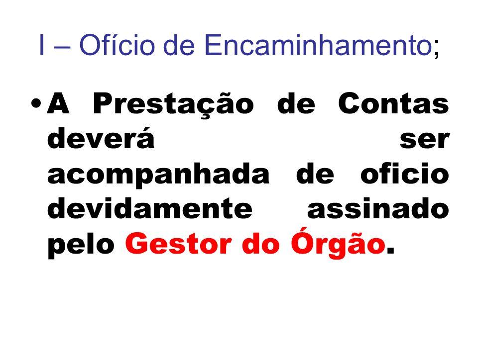 I – Ofício de Encaminhamento;