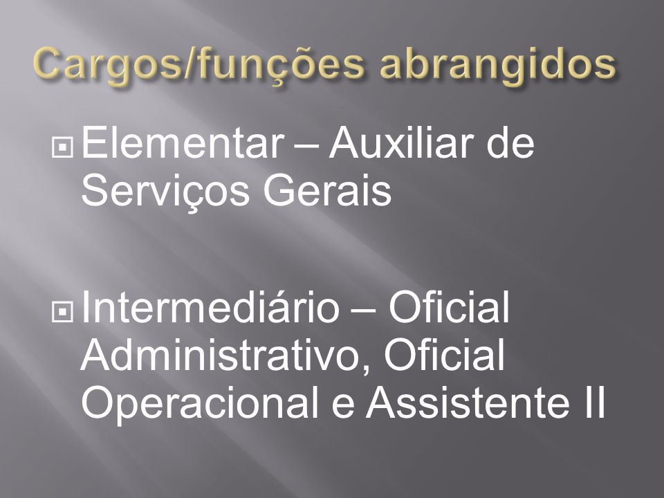 Cargos/funções abrangidos