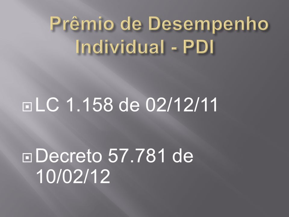 Prêmio de Desempenho Individual - PDI