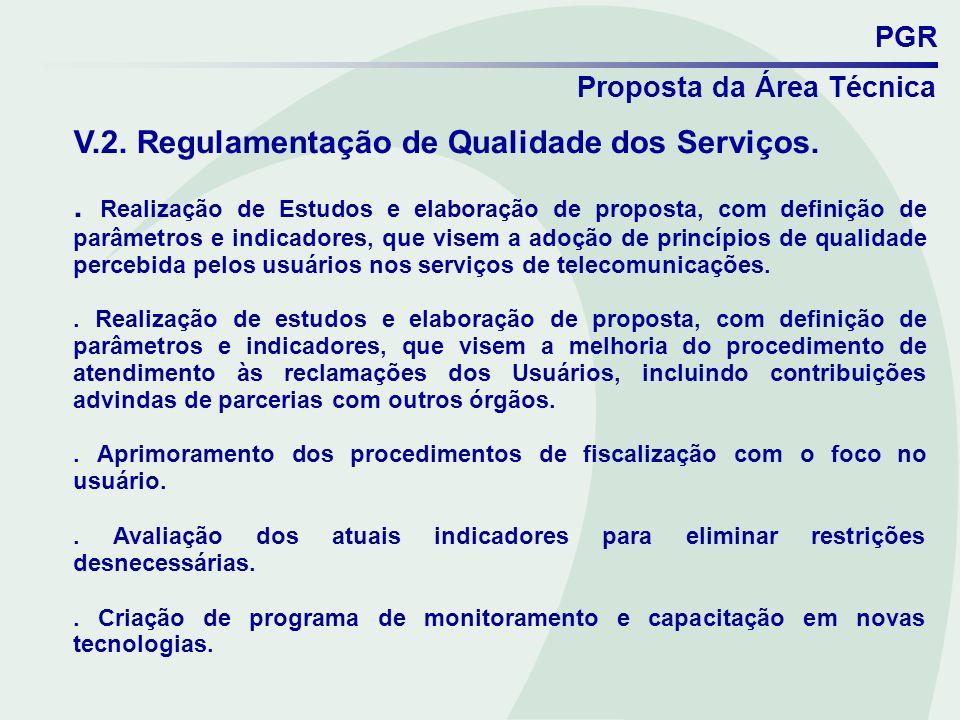 V.2. Regulamentação de Qualidade dos Serviços.
