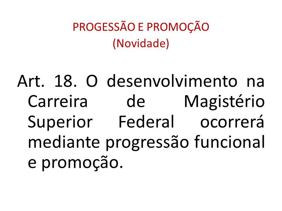 PROGESSÃO E PROMOÇÃO (Novidade)