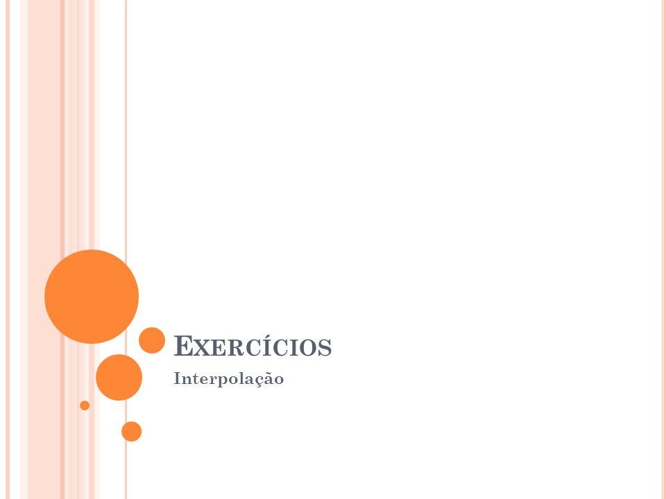 Exercícios Interpolação