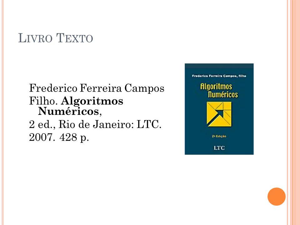 Livro Texto Frederico Ferreira Campos Filho. Algoritmos Numéricos,