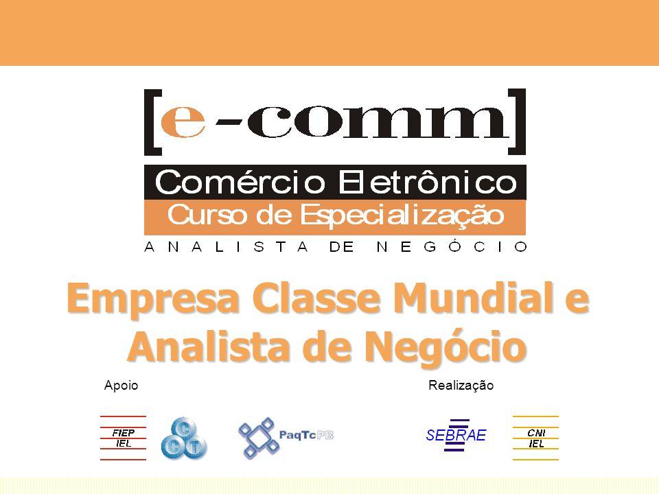 Empresa Classe Mundial e Analista de Negócio