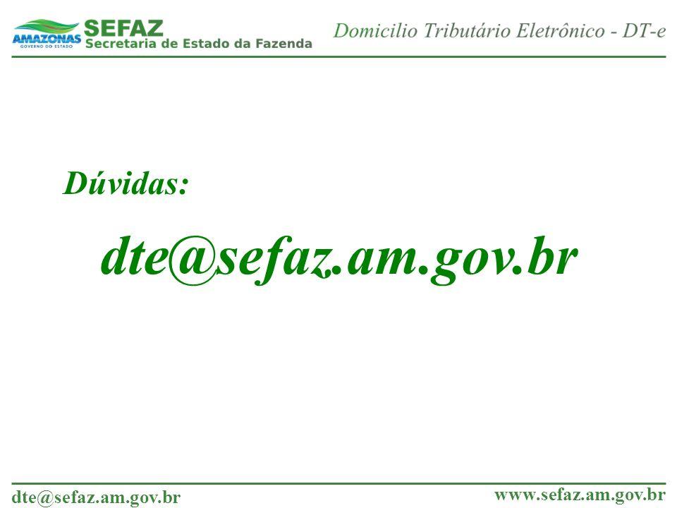 Dúvidas: dte@sefaz.am.gov.br