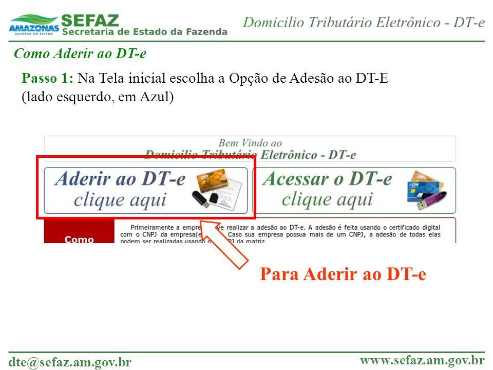 Para Aderir ao DT-e Como Aderir ao DT-e
