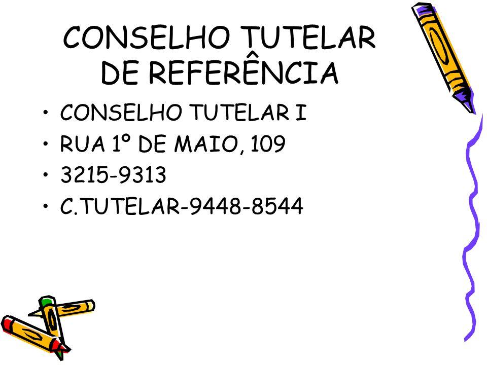 CONSELHO TUTELAR DE REFERÊNCIA