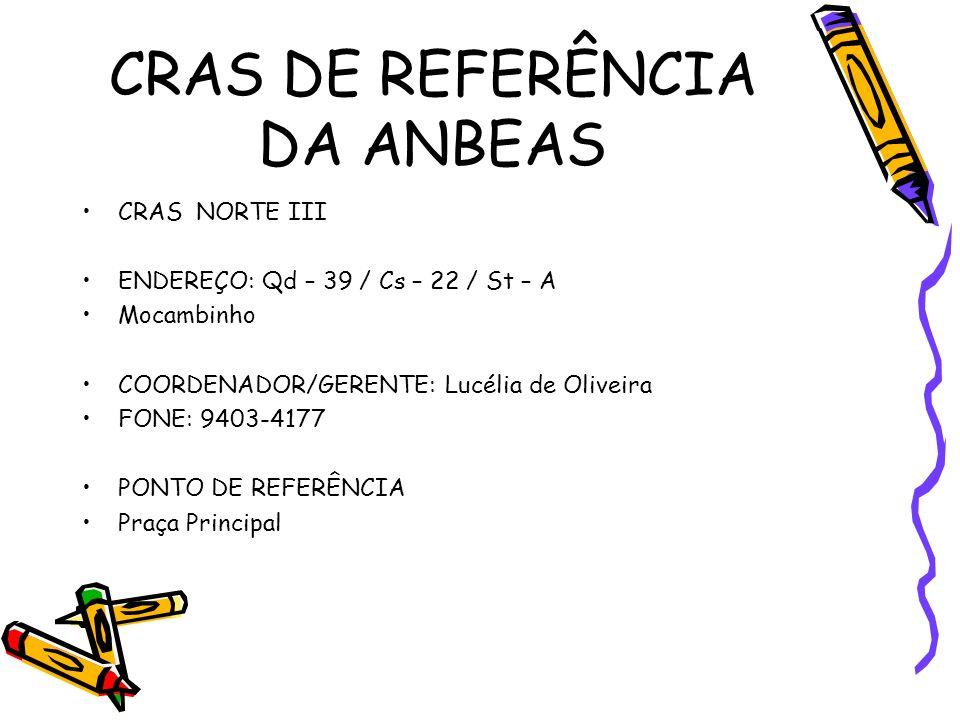 CRAS DE REFERÊNCIA DA ANBEAS