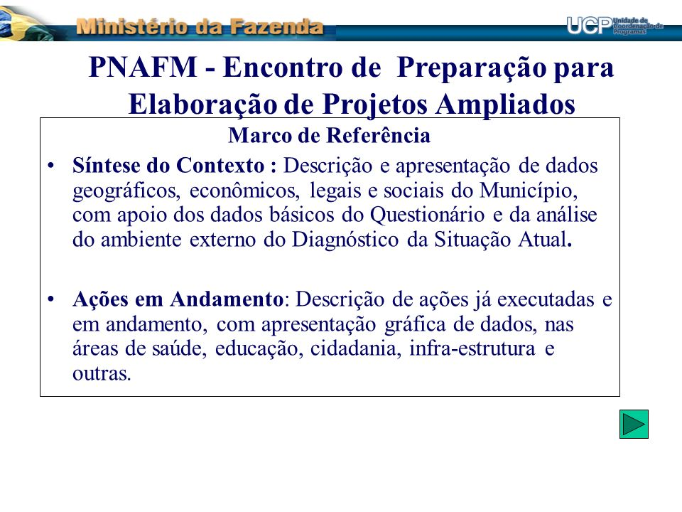 PNAFM - Encontro de Preparação para Elaboração de Projetos Ampliados