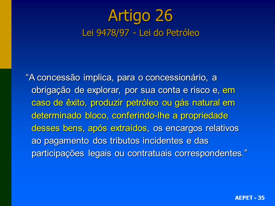 Artigo 26 Lei 9478/97 - Lei do Petróleo