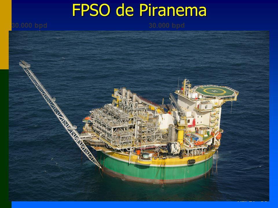 FPSO de Piranema 30.000 bpd 30.000 bpd