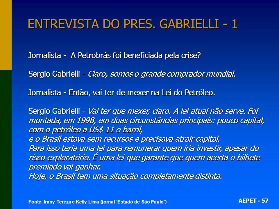 ENTREVISTA DO PRES. GABRIELLI - 1