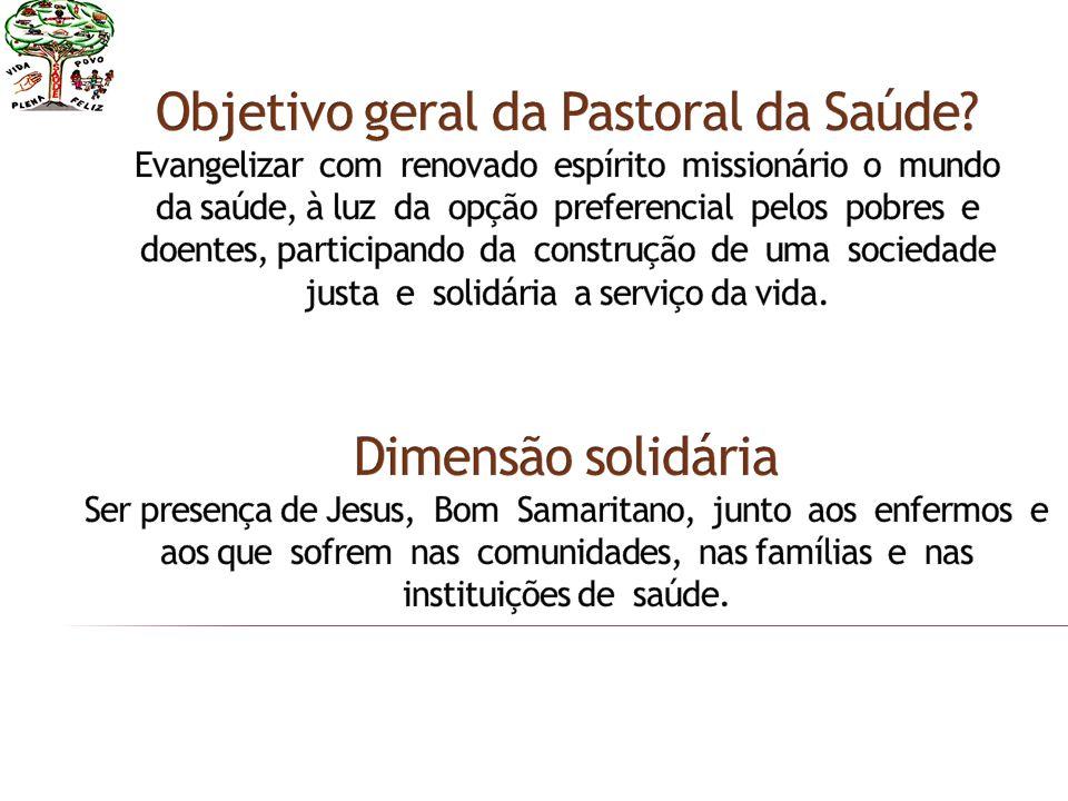 Objetivo geral da Pastoral da Saúde