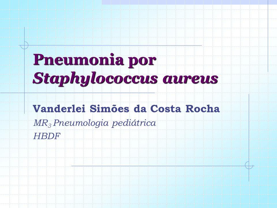 Pneumonia por Staphylococcus aureus