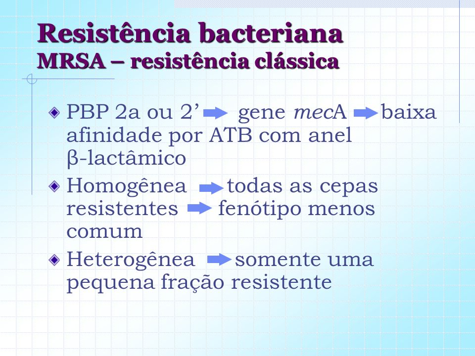 Resistência bacteriana MRSA – resistência clássica